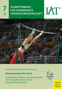 Olympiaanalyse Rio 2016 von Büsch,  Dirk, Seidel,  Ilka, Wick,  Jürgen