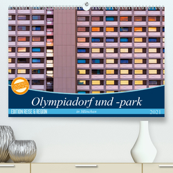 Olympiadorf und -park in München (Premium, hochwertiger DIN A2 Wandkalender 2021, Kunstdruck in Hochglanz) von Schikore,  Martina