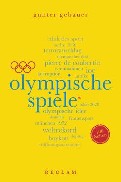 Olympische Spiele. 100 Seiten von Gebauer,  Gunter