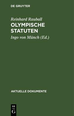 Olympische Statuten von Münch,  Ingo von, Rauball,  Reinhard
