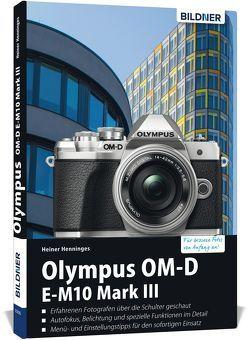 Olympus OM-D E-M10 Mark III von Bildner,  Christian