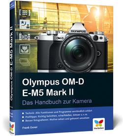 Olympus OM-D E-M5 Mark II von Exner,  Frank