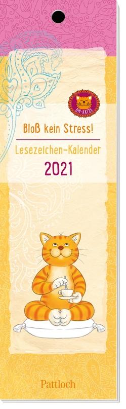 Om-Katze: Bloß kein Stress! Lesezeichen-Kalender 2021 von Manneh,  Lisa