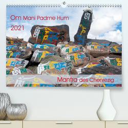 Om Mani Padme Hum – Mantra des Chenrezig (Premium, hochwertiger DIN A2 Wandkalender 2021, Kunstdruck in Hochglanz) von Bergermann,  Manfred