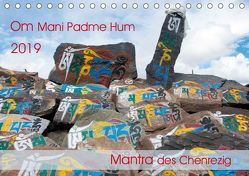 Om Mani Padme Hum – Mantra des Chenrezig (Tischkalender 2019 DIN A5 quer)