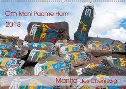Om Mani Padme Hum – Mantra des Chenrezig (Wandkalender 2018 DIN A2 quer) von Bergermann,  Manfred