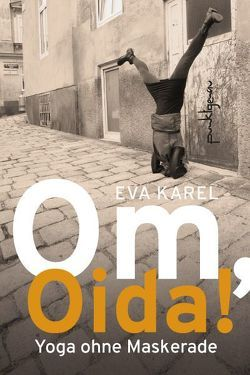 Om, Oida! von Karel,  Eva