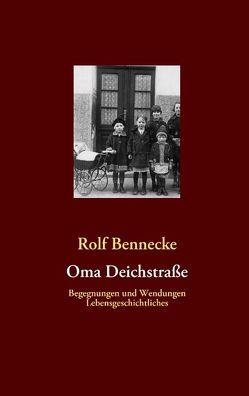 Oma Deichstraße von Bennecke,  Rolf