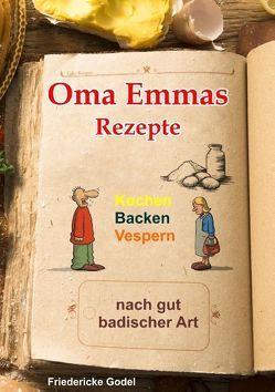 Oma Emmas Rezepte von Godel,  Friedericke
