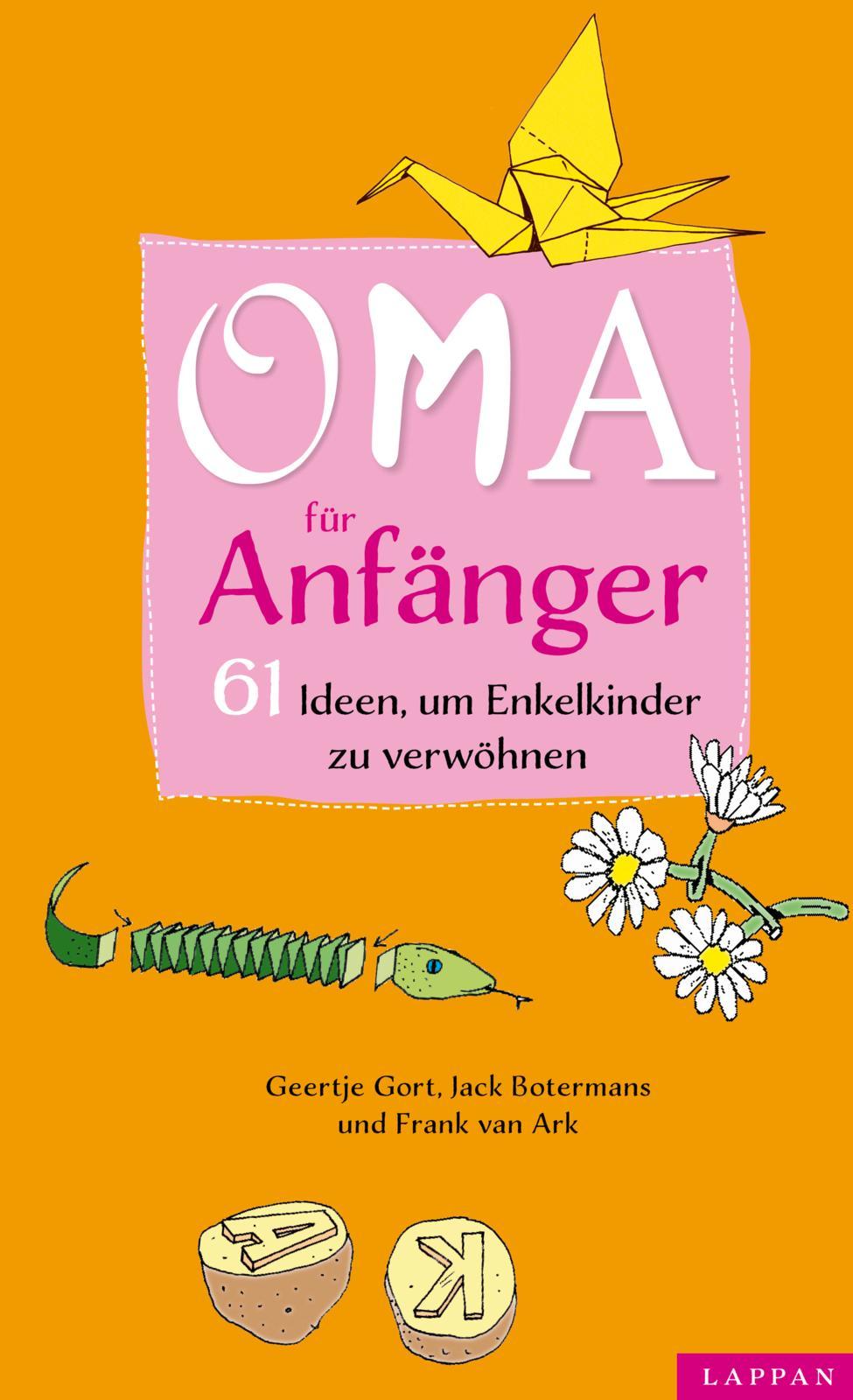 Oma für Anfänger von Blume, Anja, Botermans, Jack, Gort, Geertje, va