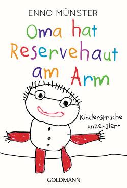 Oma hat Reservehaut am Arm von Münster,  Enno