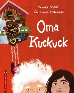 Oma Kuckuck von Angel,  Frauke, Brittnacher,  Stephanie