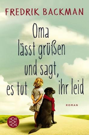 Oma lässt grüßen und sagt, es tut ihr leid von Backman,  Fredrik, Werner,  Stefanie