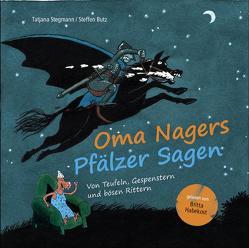 Oma Nagers Pfälzer Sagen von Habekost,  Britta, Stegmann,  Tatjana
