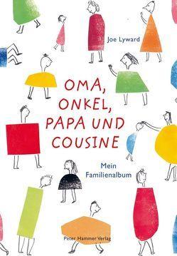 Oma, Onkel, Papa und Cousine von Gutzschhahn,  Uwe-Michael, Lyward,  Joe