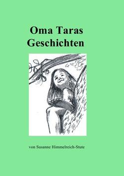 Oma Taras Geschichten von Himmelreich-Stute,  Susanne