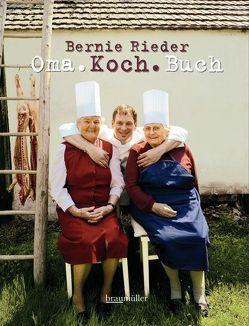 Omakochbuch von Kurt-Michael Westermann,  Fotos:, Rieder,  Bernie, Schönhofer,  Claus