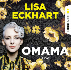 Omama – Live von Eckhart,  Lisa, Noll,  Verena