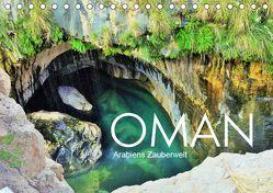 Oman – Arabiens Zauberwelt (Tischkalender 2019 DIN A5 quer)