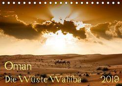 Oman – Die Wüste Wahiba (Tischkalender 2019 DIN A5 quer) von Zwanzger,  Wolfgang
