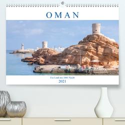 Oman – Ein Land aus 1001 Nacht (Premium, hochwertiger DIN A2 Wandkalender 2021, Kunstdruck in Hochglanz) von Kruse,  Joana