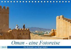 Oman – Eine Fotoreise (Tischkalender 2019 DIN A5 quer) von Harriette Seifert,  Birgit
