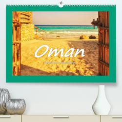 Oman – Malerische Augenblicke (Premium, hochwertiger DIN A2 Wandkalender 2020, Kunstdruck in Hochglanz) von Hackstein,  Bettina