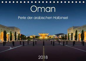 Oman – Perle der arabischen Halbinsel (Tischkalender 2018 DIN A5 quer) von Zwanzger,  Wolfgang