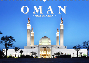 Oman – Perle des Orients (Wandkalender 2020 DIN A2 quer) von Styppa,  Robert