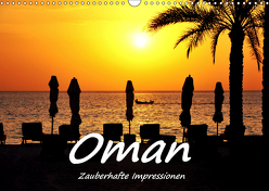 Oman – Zauberhafte Impressionen (Wandkalender 2019 DIN A3 quer) von Hackstein,  Bettina