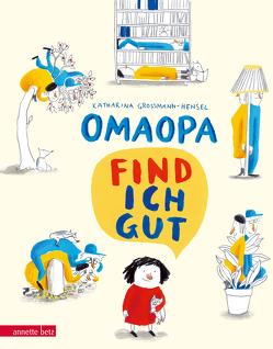 OMAOPA find ich gut von Grossmann-Hensel,  Katharina
