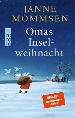 Omas Inselweihnacht von Mommsen,  Janne