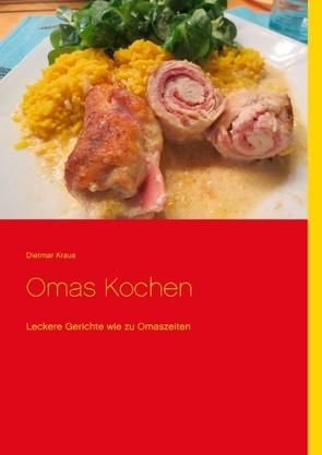 Omas Kochen von Kraus,  Dietmar, Omaskochen,  Das Team von