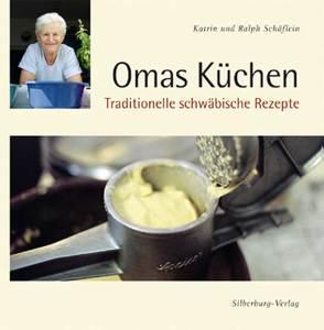 Omas Küchen von Schäflein,  Katrin, Schäflein,  Ralph