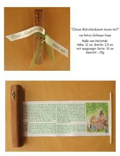 """Omas Märchenbaum muss mit "" kleines Holzrollbuch von Petra Selllmayr-Vaas, von Sellmayr-Vaas,  Petra"