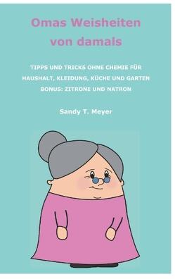Omas Weisheiten von damals von Meyer,  Sandy T.