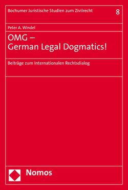 OMG – German Legal Dogmatics! von Windel,  Peter A.