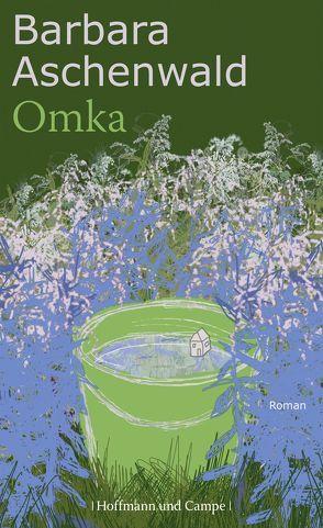 Omka von Aschenwald,  Barbara
