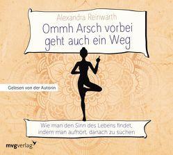 Ommh Arsch vorbei geht auch ein Weg von Reinwarth,  Alexandra