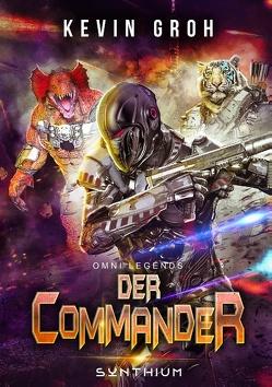 Omni Legends – Der Commander von Groh,  Kevin