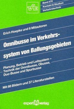 Omnibusse im Verkehrssystem von Ballungsgebieten von Hoepke,  Erich