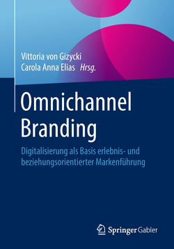 Omnichannel Branding von Elias,  Carola Anna, von Gizycki,  Vittoria