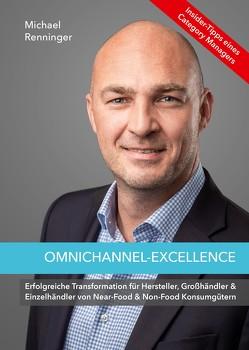 Omnichannel-Excellence – Insider Tipps eines Category Managers von Renninger,  Michael