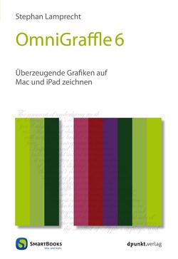 OmniGraffle 6 von Lamprecht,  Stephan