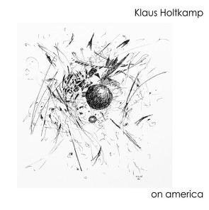 on america von Holtkamp,  Klaus