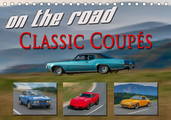 on the road Classic Coupets (Tischkalender 2019 DIN A5 quer) von oldshutterhand