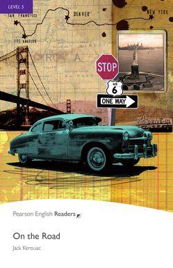 On the Road – Englisch-Lektüre für Fortgeschrittene ab B2 von Kerouac,  Jack