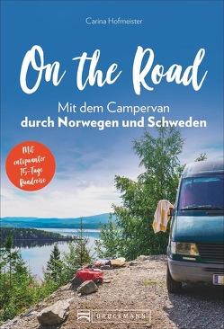 On the Road – Mit dem Campervan durch Norwegen und Schweden von Hofmeister,  Carina