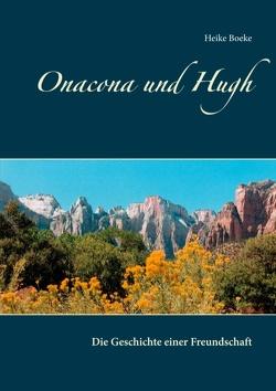 Onacona und Hugh von Boeke,  Heike