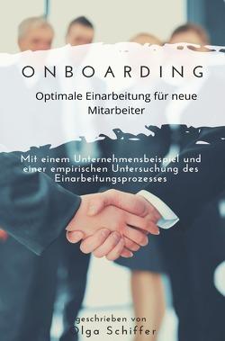 Onboarding – optimale Einarbeitung für neue Mitarbeiter von Schiffer,  Olga